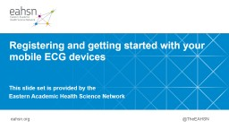 Registering and getting started with your mobile ECG devices