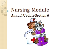 Nursing Module Annual Update Section 6