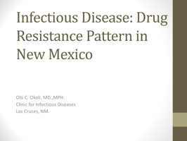 Infectious Disease: Drug
