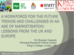 A Workforce for the Future Trends and Challenges in an Age of