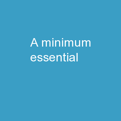 A   Minimum   Essential