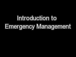 Introduction to Emergency Management PowerPoint PPT Presentation