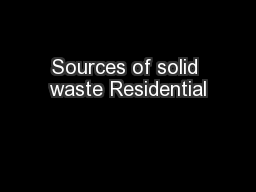 Sources of solid waste Residential