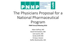 The Physicians Proposal for a National Pharmaceutical Program
