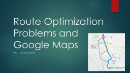 Route Optimization Problems and Google Maps