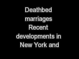Deathbed marriages Recent developments in New York and