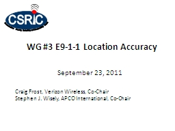 WG #3 E9-1-1 Location Accuracy