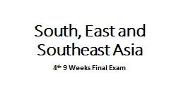 South, East and Southeast Asia