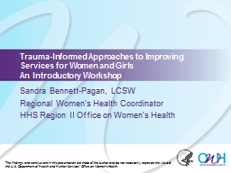 Trauma-Informed Approaches to Improving Services for Women and Girls