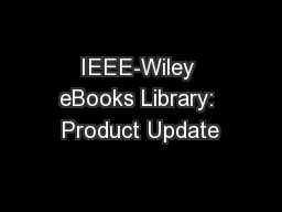 IEEE-Wiley eBooks Library: Product Update