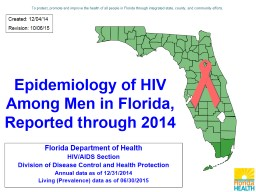 Epidemiology of HIV Among Men in Florida,