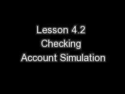 Lesson 4.2 Checking Account Simulation