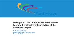 Making the Case for Pathways and Lessons Learned from Early Implementation of the Pathways Project