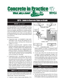 CIP   Joints in Concrete Slabs on Grade WHAT are Joints WHY are Joints Constructed Concrete expands and shrinks with changes in mois ture and temperature