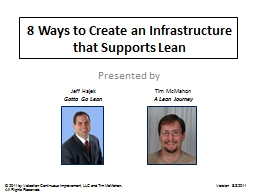 8 Ways to Create an Infrastructure that Supports Lean PowerPoint PPT Presentation