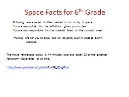 Space Facts for 6 th  Grade