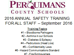 2016 ANNUAL SAFETY TRAINING FOR ALL STAFF – September 2016