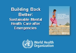 Building Back Better: Sustainable Mental Health Care after Emergencies