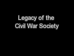 Legacy of the Civil War Society