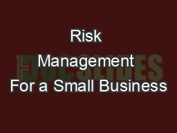 Risk Management For a Small Business