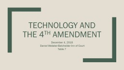 Technology and the 4 th  Amendment PowerPoint PPT Presentation