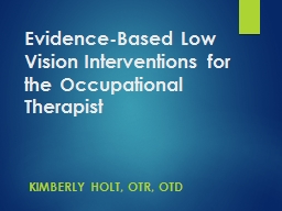 Evidence-Based Low Vision Interventions for the Occupational Therapist