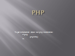 PHP To get information about our