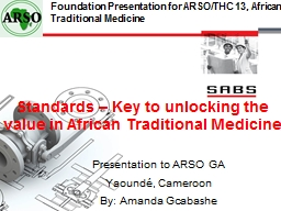 Standards � Key to unlocking the value in African Traditional Medicine