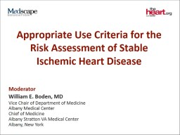 Appropriate Use Criteria for the Risk Assessment of Stable Ischemic Heart Disease