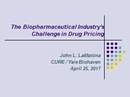 The Biopharmaceutical Industry's Challenge in Drug Pricing