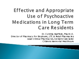 Effective and Appropriate Use of Psychoactive Medications in Long Term Care Residents