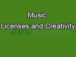 Music Licenses and Creativity