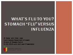 "What's Flu to You? Stomach ""Flu"" Versus Influenza"