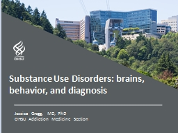 Jessica Gregg, MD, PhD OHSU Addiction Medicine Section PowerPoint Presentation, PPT - DocSlides