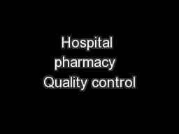 Hospital pharmacy  Quality control PowerPoint PPT Presentation