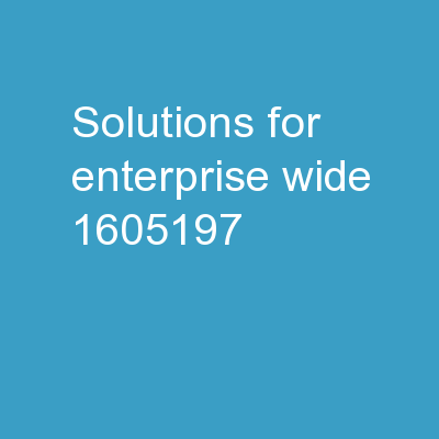 Solutions for Enterprise Wide
