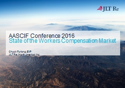 AASCIF Conference 2016 State of the Workers Compensation Market