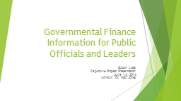 Governmental Finance Information for Public Officials and Leaders