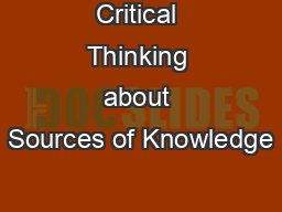 Critical Thinking about Sources of Knowledge