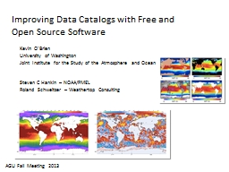 Improving Data Catalogs with Free and Open Source Software