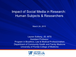 Impact of Social Media in Research: Human Subjects & Researchers