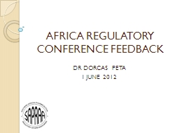 AFRICA REGULATORY CONFERENCE FEEDBACK