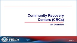 Community Recovery Centers (CRCs)
