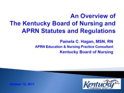 An Overview of  The Kentucky Board of Nursing and APRN Statutes