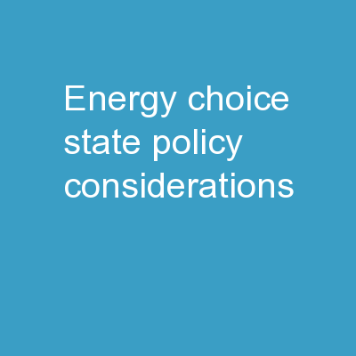 Energy Choice: State Policy Considerations
