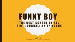 Funny Boy –The Best school of all
