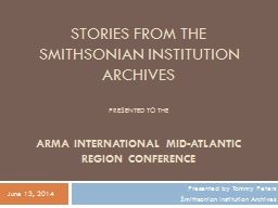 Stories from the Smithsonian institution archives PowerPoint PPT Presentation