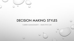 Decision Making Styles Career Management – Objective 3.02