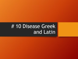 # 10 Disease Greek and Latin