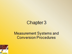 Chapter 3 Measurement Systems and Conversion Procedures